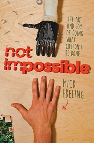 Mick Ebeling Not Impossible